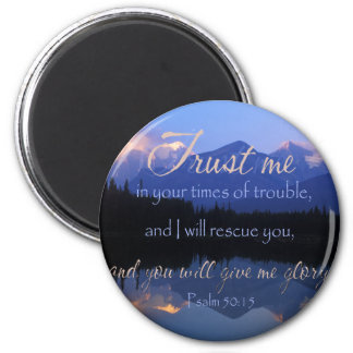 Vertrauen in mir zuzeiten des Problem-Psalm-50:15 Runder Magnet 5,7 Cm