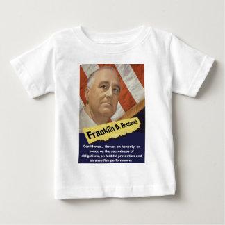 Vertrauen kommt auf ehrlichem - FDR vorwärts Baby T-shirt