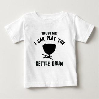 Vertrauen Sie, dass ich ich die KESSEL-TROMMEL Baby T-shirt