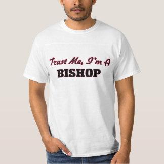 Vertrauen Sie, dass ich ich ein Bischof bin T-Shirt