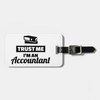 Vertrauen Sie, dass ich ich ein Buchhalter bin Kofferanhänger