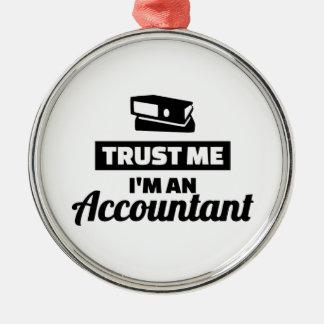 Vertrauen Sie, dass ich ich ein Buchhalter bin Rundes Silberfarbenes Ornament