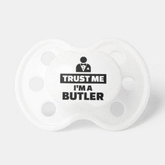 Vertrauen Sie, dass ich ich ein Butler bin Schnuller