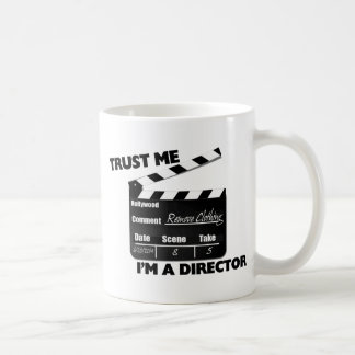 Vertrauen Sie, dass ich ich ein Direktor Clapboard Kaffeetasse