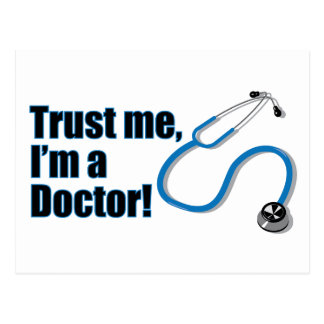 Vertrauen Sie, dass ich ich ein Doktor Stethoscope Postkarte