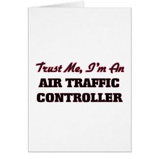 Vertrauen Sie, dass ich ich ein Fluglotse bin Karte