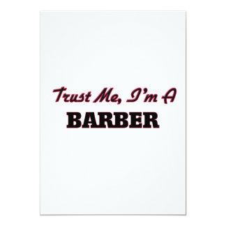 Vertrauen Sie, dass ich ich ein Friseur bin Einladungskarte