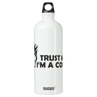 Vertrauen Sie, dass ich ich ein Koch bin! Aluminiumwasserflasche