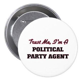 Vertrauen Sie, dass ich ich ein politischer Button