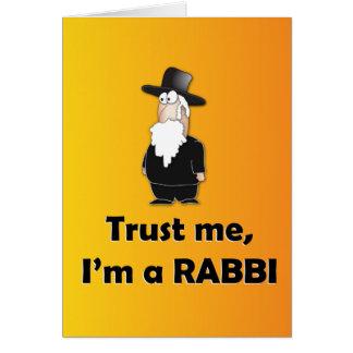 Vertrauen Sie, dass ich ich ein Rabbiner - lustige