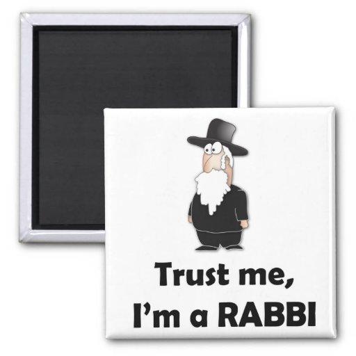 Vertrauen Sie, dass ich ich ein Rabbiner - lustige Kühlschrankmagnete