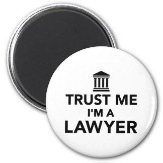 Vertrauen Sie, dass ich ich ein Rechtsanwalt bin Runder Magnet 5,1 Cm