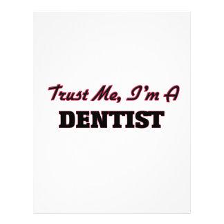 Vertrauen Sie, dass ich ich ein Zahnarzt bin Flyer Druck