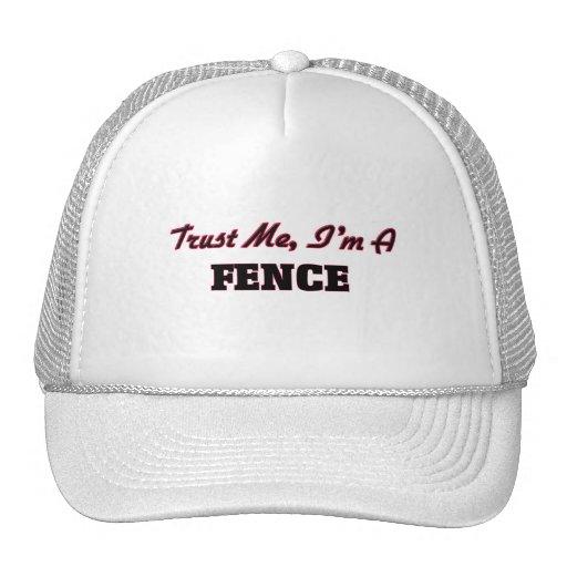 Vertrauen Sie, dass ich ich ein Zaun bin Truckercap