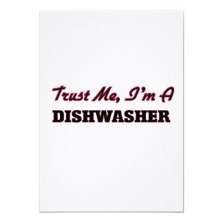 Vertrauen Sie, dass ich ich eine Spülmaschine bin 12,7 X 17,8 Cm Einladungskarte