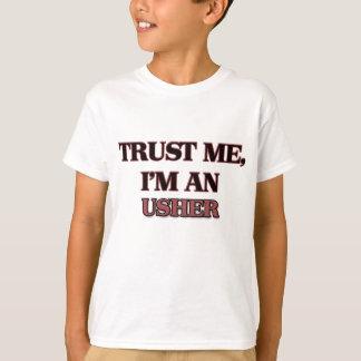 Vertrauen Sie, dass ich ich Usher bin T-Shirt