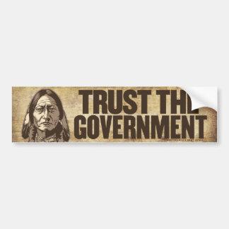 Vertrauen Sie dem Regierungs-Autoaufkleber Autoaufkleber