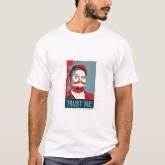 Vertrauen Sie ihm/SHILL T-Shirt