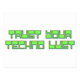 Vertrauen Sie Ihrer Techno Lust Postkarte