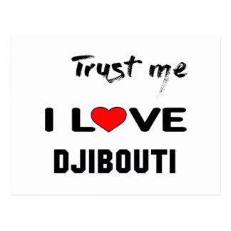 Vertrauen Sie mir i-Liebe Dschibouti Postkarte