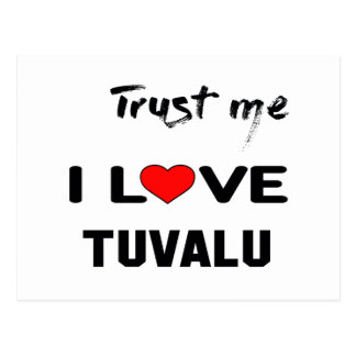 Vertrauen Sie mir i-Liebe Tuvalu Postkarte