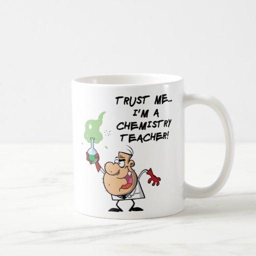 Vertrauen Sie mir… Ich bin ein Chemie-Lehrer Kaffeetassen