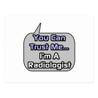 Vertrauen Sie mir. Ich bin ein Radiologe Postkarte