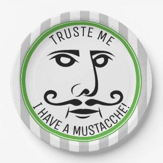 Vertrauen Sie mir, ich haben einen Schnurrbart Pappteller