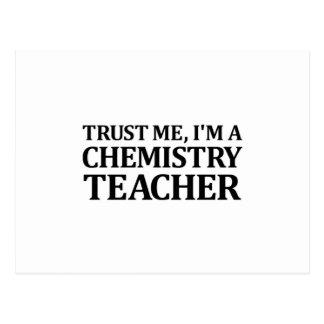 Vertrauen Sie mir, ich sind ein Chemie-Lehrer Postkarte