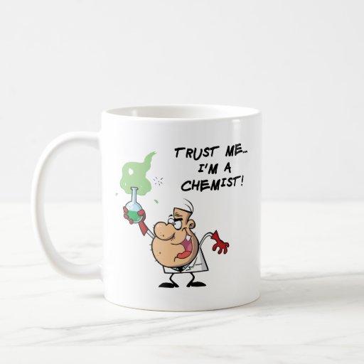 Vertrauen Sie mir, ich sind ein Chemiker Teetasse