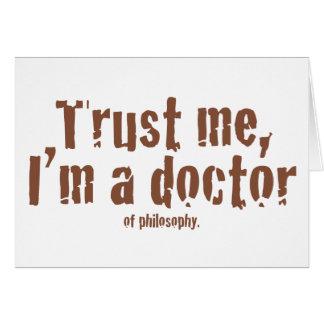 Vertrauen Sie mir ich sind ein Doktor… Karte