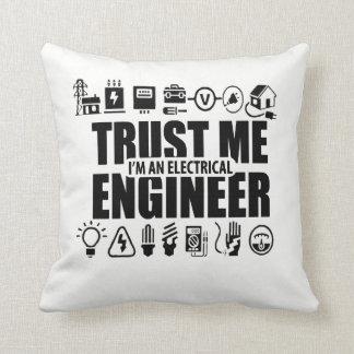 Vertrauen Sie mir, ich sind ein Elektroingenieur Kissen