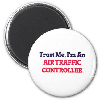 Vertrauen Sie mir, ich sind ein Fluglotse Runder Magnet 5,7 Cm