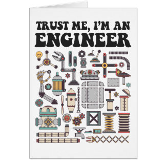 Vertrauen Sie mir, ich sind ein Ingenieur Karte
