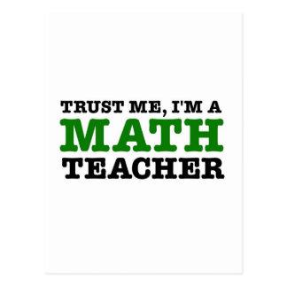 Vertrauen Sie mir, ich sind ein Mathe-Lehrer Postkarte