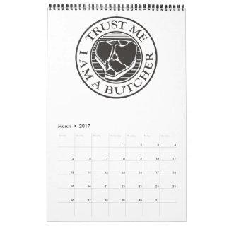 Vertrauen Sie mir, ich sind ein Metzger-förmiger Kalender