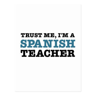 Vertrauen Sie mir, ich sind ein spanischer Lehrer Postkarte