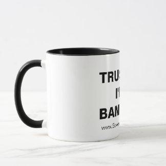 VERTRAUEN Sie MIR, ich sind eine BANKSTER Tasse