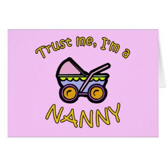 Vertrauen Sie mir Im ein Kindermädchen-Produkte Karte
