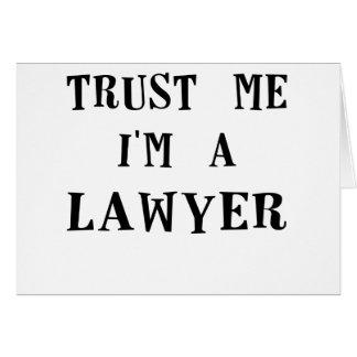 vertrauen Sie mir im ein lawyer.png Karte