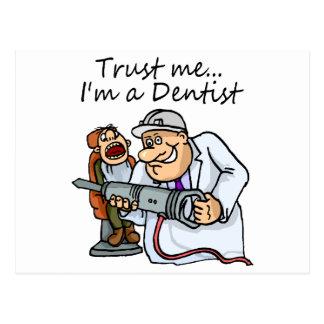 Vertrauen Sie mir Im ein Zahnarzt Postkarte