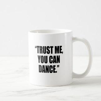 vertrauen Sie mir Kaffeetasse