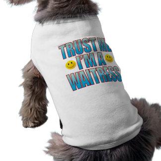 Vertrauen Sie mir Kellnerin-Leben B Shirt
