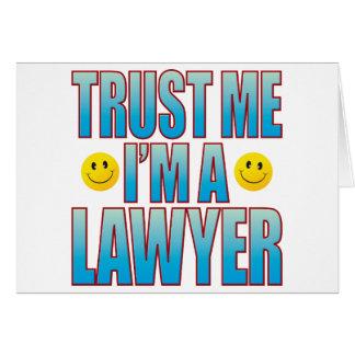 Vertrauen Sie mir Rechtsanwalt-Leben B Karte