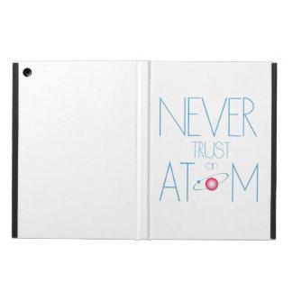 Vertrauen Sie nie Atom