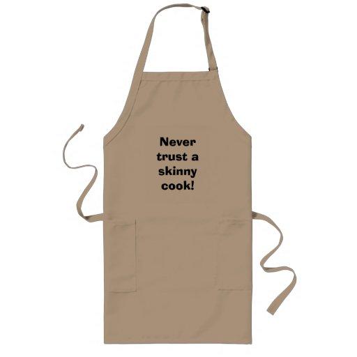 Vertrauen Sie nie einem dünnen Koch! Schürzen