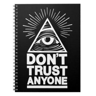 Vertrauen Sie niemandem Notizblock