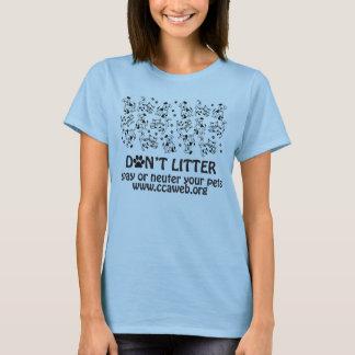 Verunreinigen Sie nicht Damen angepasste T T-Shirt