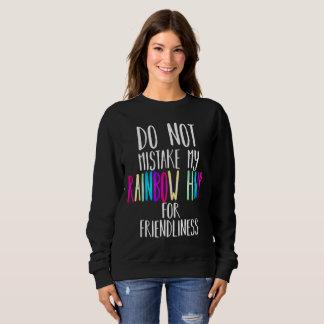 Verwechseln Sie mein Haar nicht für Freundlichkeit Sweatshirt