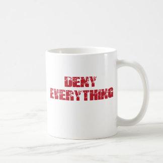 Verweigern Sie alles Kaffeetasse